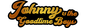 Johnny & The Goodtime Boys
