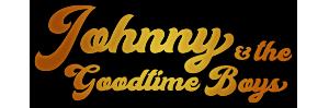 Johnny & The Goodtime Boys
